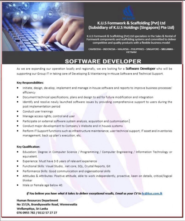 Software Developer job from K.U.S.Formwork & Scaffolding (Pvt) Ltd Sri Lanka (K.U.S Holdings-Singapore) in Wellampitiya, Sri Lanka